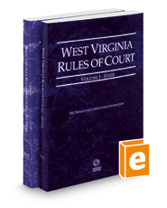 West's Annotated Code of West Virginia, State and Federal Court Rules, 2018 ed.