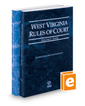 West's Annotated Code of West Virginia, State and Federal Court Rules, 2020 ed.