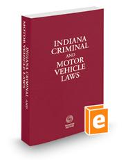 Indiana Criminal and Motor Vehicle Laws, 2016 ed.