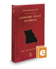 Landlord-Tenant Handbook, 2017 ed. (Vol. 36, Missouri Practice Series)