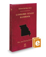 Landlord-Tenant Handbook, 2020-2021 ed. (Vol. 36, Missouri Practice Series)