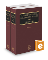 Fraudulent Transfers, Prebankruptcy Planning and Exemptions, 2017-2018 ed.