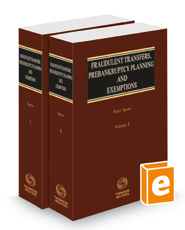 Fraudulent Transfers, Prebankruptcy Planning and Exemptions, 2021 ed.