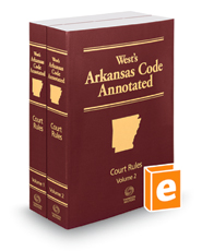 Arkansas Code Annotated Court Rules, 2018 ed.