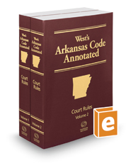Arkansas Code Annotated Court Rules, 2019 ed.