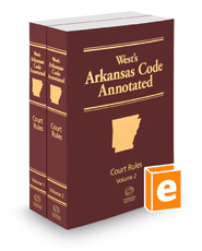 Arkansas Code Annotated Court Rules, 2020 ed.