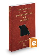 Employment Law and Practice, 2016-2017 ed. (Vol. 37, Missouri Practice Series)