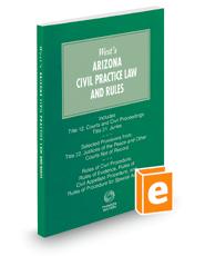 Arizona Civil Practice Law and Rules, 2017-2018 ed.
