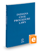 Indiana Civil Procedure Laws, 2017 ed.