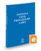 Indiana Civil Procedure Laws, 2020 ed.