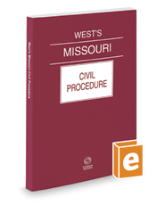 West's® Missouri Civil Procedure, 2017 ed.