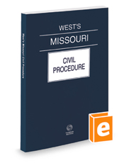 West's® Missouri Civil Procedure, 2018 ed.