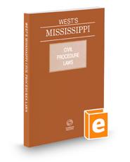 Mississippi Civil Procedure Laws, 2018 ed.