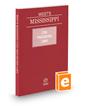 Mississippi Civil Procedure Laws, 2019 ed.