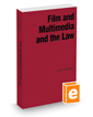 Film and Multimedia and the Law, 2019 ed.