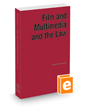 Film and Multimedia and the Law, 2021-2022 ed.