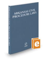 Arkansas Civil Procedure Laws, 2020 ed.