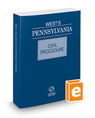 West's® Pennsylvania Civil Procedure, 2018 ed.