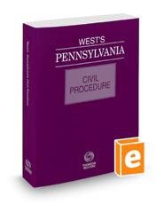 West's® Pennsylvania Civil Procedure, 2021 ed.