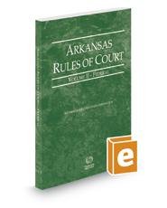 Arkansas Rules of Court - Federal, 2017 ed. (Vol. II, Arkansas Court Rules)