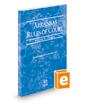Arkansas Rules of Court - Federal, 2020 ed. (Vol. II, Arkansas Court Rules)