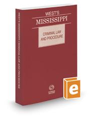 West's Mississippi Criminal Law and Procedure, 2017 ed.