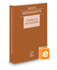 West's Mississippi Criminal Law and Procedure, 2020 ed.