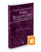 Idaho Rules of Court - State, 2019 ed. (Vol. I, Idaho Court Rules)