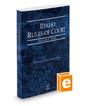 Idaho Rules of Court - State, 2020 ed. (Vol. I, Idaho Court Rules)