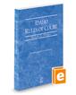 Idaho Rules of Court - Federal, 2020 ed. (Vol. II, Idaho Court Rules)