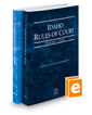 Idaho Rules of Court - State and Federal, 2016 ed. (Vols. I & II, Idaho Court Rules)