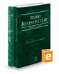 Idaho Rules of Court - State and Federal, 2017 ed. (Vols. I & II, Idaho Court Rules)