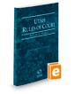 Utah Rules of Court - Federal, 2020 ed. (Vol. II, Utah Court Rules)