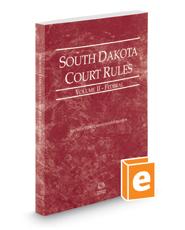 South Dakota Court Rules - Federal, 2018 ed. (Vol. II, South Dakota Court Rules)