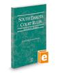 South Dakota Court Rules - Federal, 2020 ed. (Vol. II, South Dakota Court Rules)