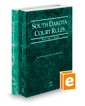 South Dakota Court Rules - State and Federal, 2020 ed. (Vols. I & II, South Dakota Court Rules)