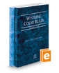 Wyoming Court Rules - State and Federal, 2020 ed. (Vol. I & II, Wyoming Court Rules)