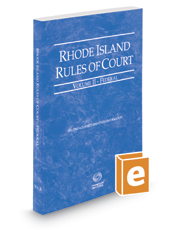Rhode Island Rules of Court - Federal, 2017 ed. (Vol. II, Rhode Island Court Rules)