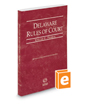 Delaware Rules of Court - Federal, 2016 ed. (Vol. II, Delaware Court Rules)