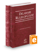 Delaware Rules of Court - State and Federal, 2016 ed. (Vols. I & II, Delaware Court Rules)