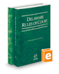 Delaware Rules of Court - State and Federal, 2017 ed. (Vols. I & II, Delaware Court Rules)