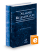 Delaware Rules of Court - State and Federal, 2020 ed. (Vols. I & II, Delaware Court Rules)