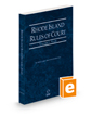 Rhode Island Rules of Court - State, 2021 ed. (Vol. I, Rhode Island Court Rules)
