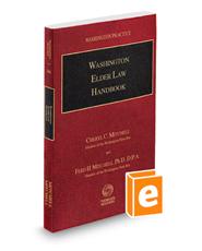 Washington Elder Law Handbook, 2018 ed. (Vol. 26A, Washington Practice Series)