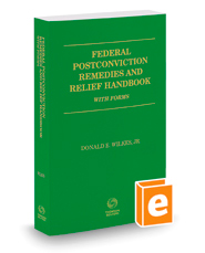 Federal Postconviction Remedies and Relief Handbook with Forms, 2016 ed.