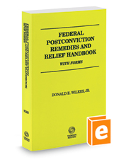 Federal Postconviction Remedies and Relief Handbook with Forms, 2018 ed.