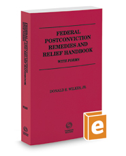 Federal Postconviction Remedies and Relief Handbook with Forms, 2019 ed.