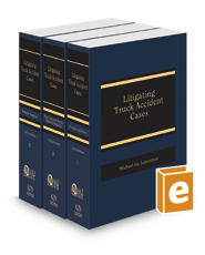 Litigating Truck Accident Cases, 2016-2017 ed. (AAJ Press)