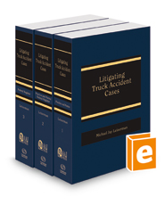 Litigating Truck Accident Cases, 2018-2019 ed. (AAJ Press)