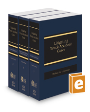 Litigating Truck Accident Cases, 2019-2020 ed. (AAJ Press)